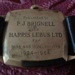 This one was presented to Mr P J Brignell for long and loyal service